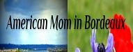 American mom in bordeaux