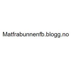 Den beste matbloggen 2019 @matfrabunnenfb.blogg.no
